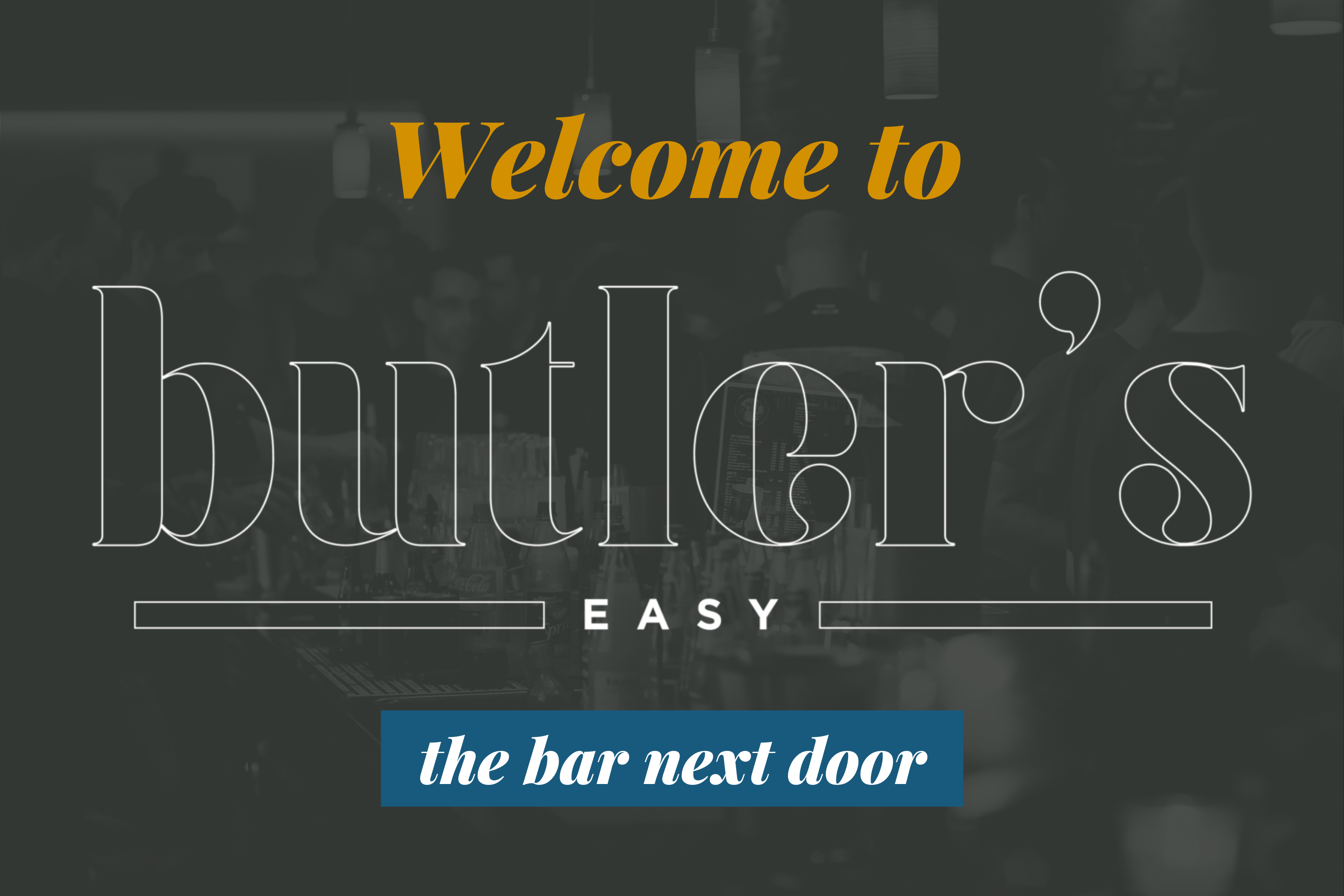 Welcome to Butler's Easy